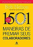 1501 maneiras de premiar seus colaboradores