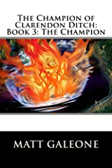 The Champion of Clarendon Ditch Book 3: The Champion