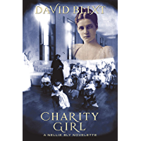 Charity Girl: A Nellie Bly Novelette (English Edition)