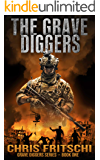 The Grave Diggers: A Grave Diggers Series - Book 1