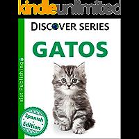 Gatos (Cats) (Xist Kids Spanish Books) (Spanish Edition)