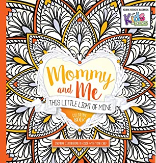 Mommy And Me This Little Light Of Mine Coloring Book Inspiring Illustrations To Color