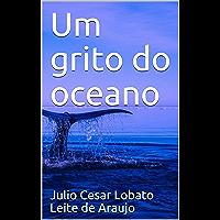 Um grito do oceano