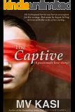 The Captive: A Hot Romantic Suspense Novel