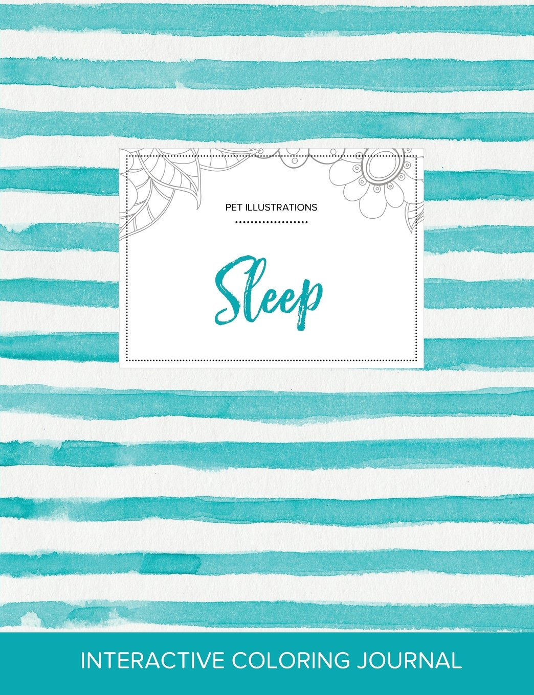 Adult Coloring Journal: Sleep (Pet Illustrations, Turquoise Stripes) PDF