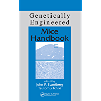 Genetically Engineered Mice Handbook (Research Methods For Mutant Mice) (English Edition)
