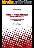 CONCETTO DI SCIENZA E METODO IN GIOVANNI VAILATI: Il Pragmatismo Italiano e la Sociologia (ARCADIA Vol. 5)