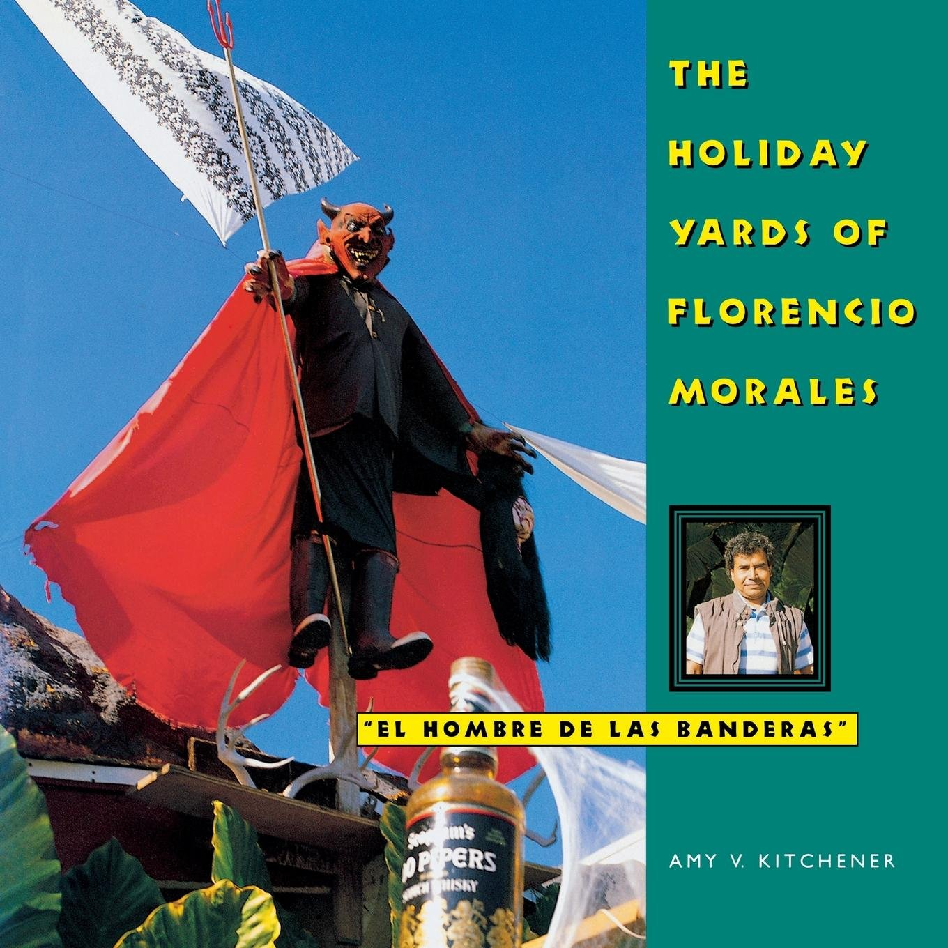 The Holiday Yards of Florencio Morales (Folk Art and Artists Series) ebook