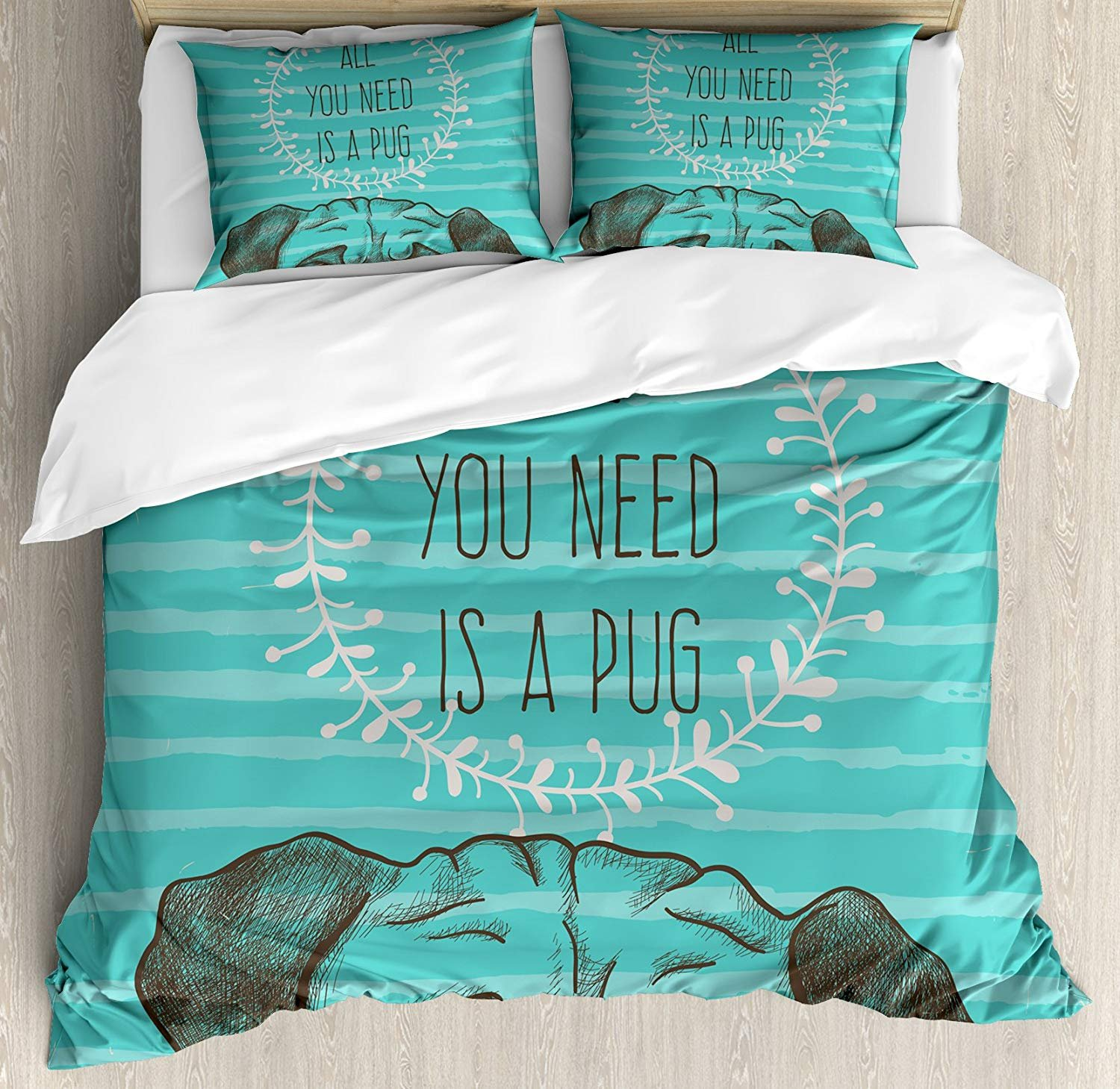 Beauty Decor Pug Duvet Cover Set Animal Image of a Cute Dog with All You Need is a Pug Quote on an Aqua Background Microfiber Bedding Sets with Zipper and Corner Ties Sea Green Brown (4 Pcs, Twin)