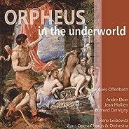 Offenbach: Orpheus in the Underworld