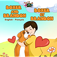 Boxer and Brandon (English French Bilingual Collection) (French Edition)