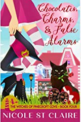 Chocolates, Charms, and False Alarms (The Witches of Pinecroft Cove Book 4) Kindle Edition