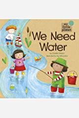 We Need Water (My Little Planet) Kindle Edition