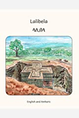 Lalibela: Rock-Hewn Churches of Ethiopia in Amharic and English Kindle Edition