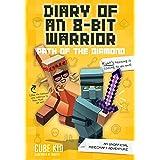 Diary of an 8-Bit Warrior: Path of the Diamond: An Unofficial Minecraft Adventure (Volume 4)