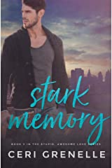 Stark Memory (Stupid Awesome Love Book 3) Kindle Edition