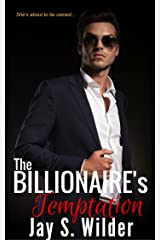 The Billionaire's Temptation (Temptation & Seduction Book 1) Kindle Edition