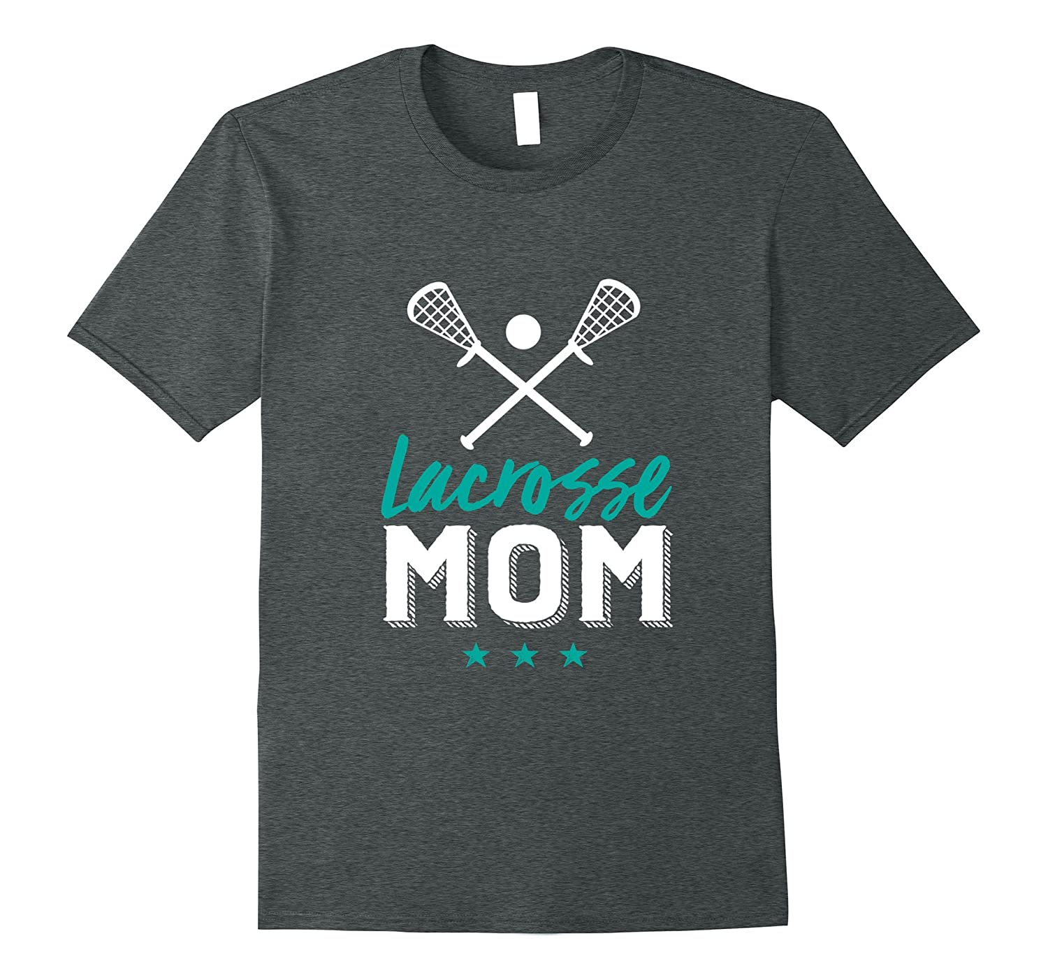 Cute Lacrosse Mom T-shirt for Mother of Sport Player Kid-FL