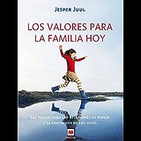 Los valores para la familia hoy (Otros Libros) (Spanish Edition)