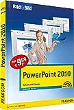 PowerPoint 2010 - Mit Bildern lernen: Sehen und Können (Bild für Bild)