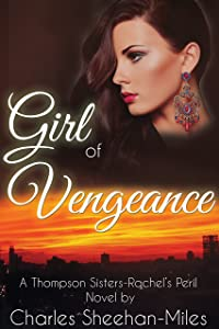Girl of Vengeance (Rachel's Peril Book 3)