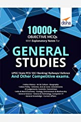 10000+ Objective MCQs with Explanatory Notes for General Studies UPSC/State PCS/SSC/Banking/Railways/Defence Paperback