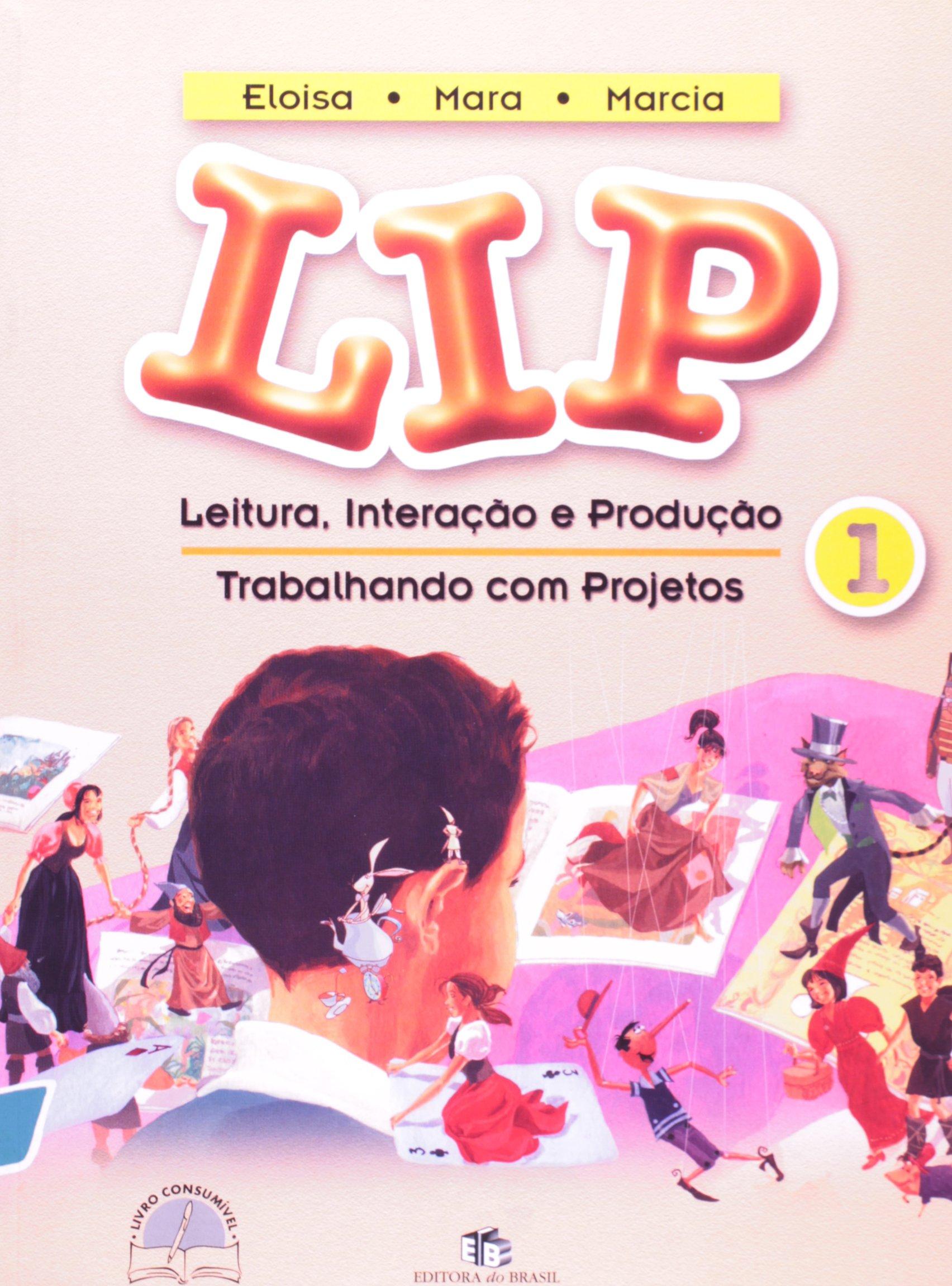 LIP 1. Leitura Interação E Produção Trabalhando Com Projetos pdf epub