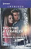 Trusting a Stranger (Harlequin Intrigue)