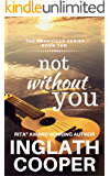 The Nashville Series - Book Ten - Not Without You