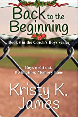 Back to the Beginning (Coach's Boys Book 8) Kindle Edition
