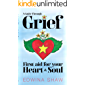 A Guide Through Grief: First Aid for Your Heart and Soul - Practical tools, creative activities and yoga exercises to…