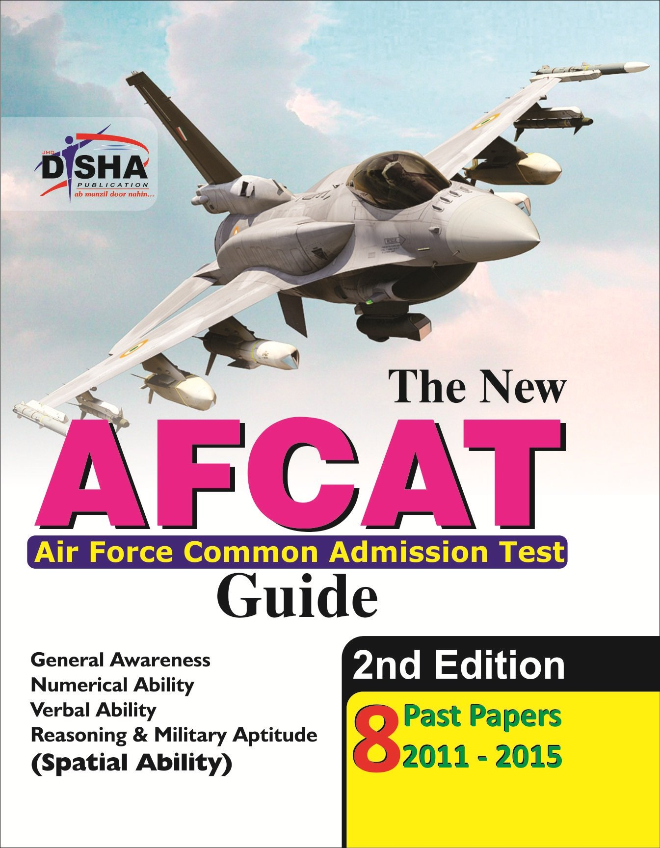 The New Afcat Guide With 8 Past Papers (2011 - 2015) (Old
