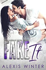 Fake It (Castille Hotel Series Book 3) Kindle Edition