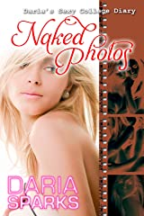 Naked Photos (Daria's Sexy College Diary Book 2) Kindle Edition