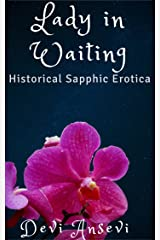 Lady in Waiting: A tale of Victorian erotica, stuffed bottoms and sound spankings Kindle Edition