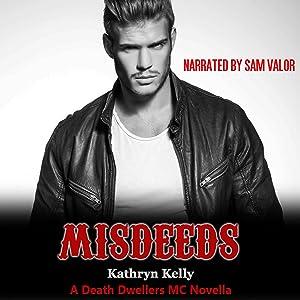 Misdeeds: A Death Dwellers MC Novella