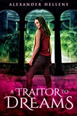 A Traitor to Dreams Kindle Edition