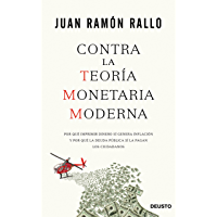 Contra la Teoría Monetaria Moderna: Por qué imprimir dinero sí genera inflación y por qué la deuda pública sí la pagan…