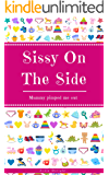 Sissy On The Side: Mummy Pimped Me Out