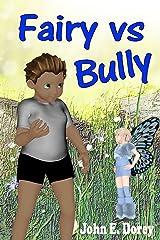 Fairy vs Bully Kindle Edition