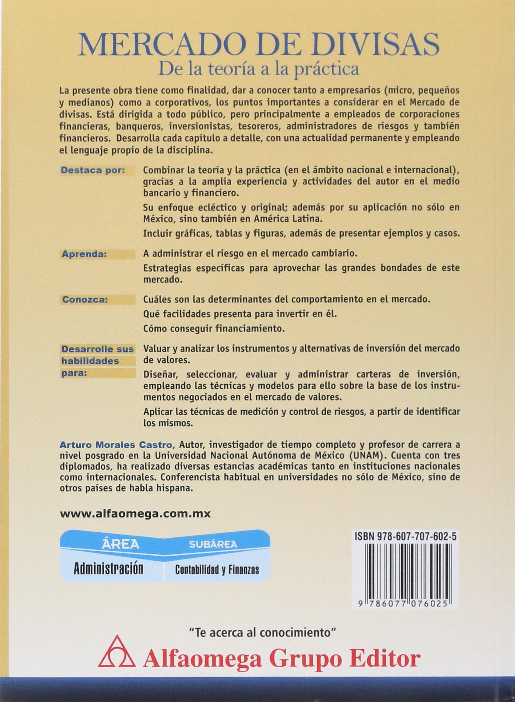 Mercado de divisas - de la teoría a la práctica (Spanish Edition): MORALES, Arturo, Alfaomega: 9786077076025: Amazon.com: Books