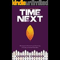 Time Next (The Time Zero Trilogy Book 2)