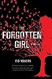 The Forgotten Girl: A Thriller