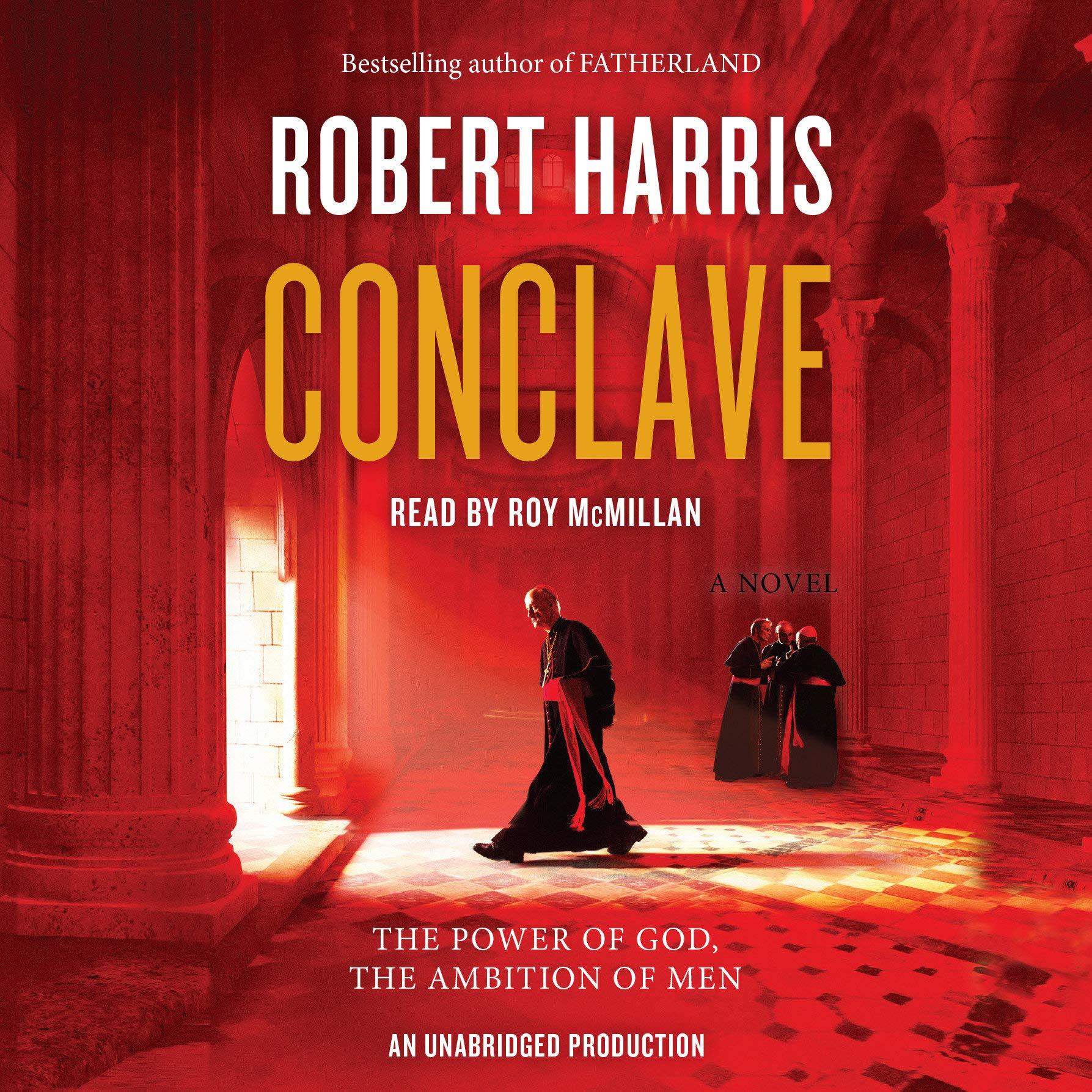 Conclave A novel  Harris, Robert, McMillan, Roy Amazon.de Bücher