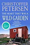 The Heart that was a Wild Garden: A short story of parenthood and rejection in the Arctic (Arctic Shorts Book 5)