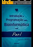 Introdução à Programação para Bioinformática com Perl