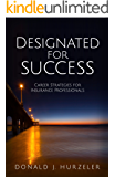 Designated for Success: Career Strategies for Insurance Professionals