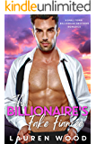 The Billionaire's Fake Fiancée (A Small Town Billionaire Brothers Book 4)