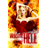 Welcome to Hell: A Short Story (Mel Goes to Hell Series Book 1)