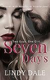 Seven Days (Seven Days Series Book 1)